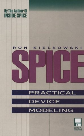 Spice  Practical Device Modeling Book And Disk