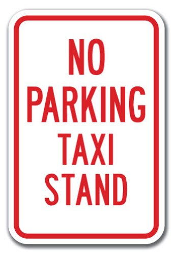 (No Parking Taxi Stand Sign 12