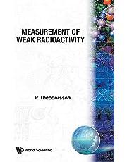 Measurement Of Weak Radioactivity