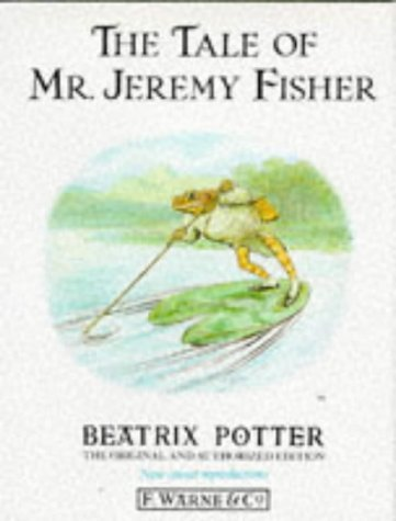 The Tale of Mr. Jeremy Fisher (The original Peter Rabbit books) by Beatrix Potter (1987-04-09)