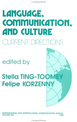 Language, Communication, and Culture: Current Directions (International and Intercultural Communication Annual)