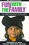 Fun with the Family in Pennsylvania, Emily Paulsen and Faith Paulsen, 0762706201