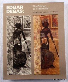 Edgar Degas: The Painter as