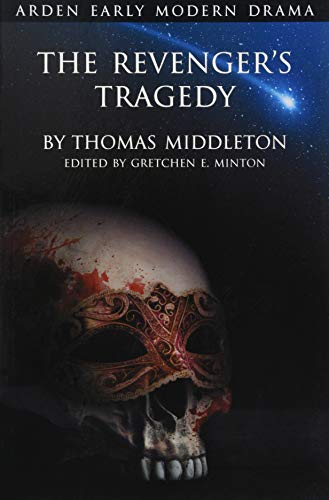 The Revenger's Tragedy (Arden Early Modern Drama)