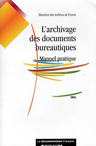 L'archivage des documents bureautiques (French Edition)