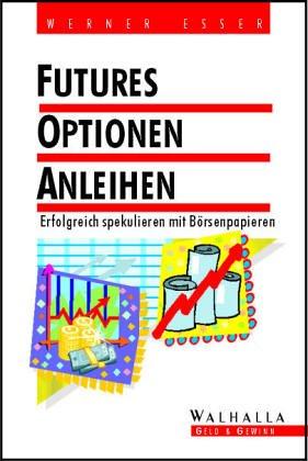 Futures, Optionen, Anleihen