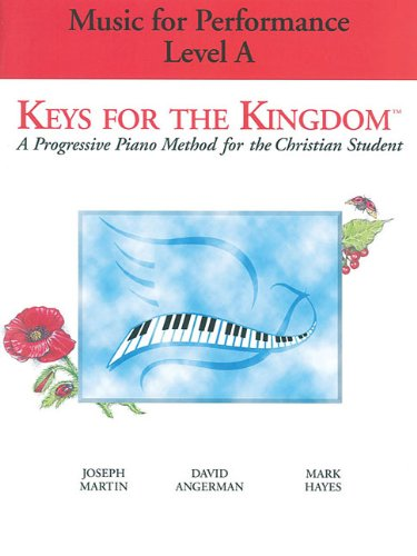 Keys for the Kingdom Music for Performance: Level A