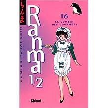 RANMA 1/2 T.16 : LE COMBAT DES GOURMETS