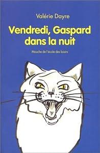 """Afficher """"Vendredi, Gaspard dans la nuit"""""""