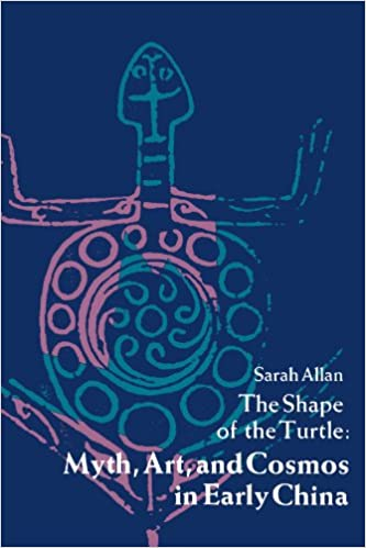 The Shape Of The Turtle Myth Art And Cosmos In Early China
