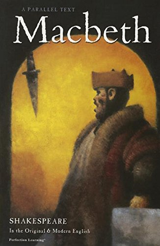 Macbeth (The Shakespeare Parallel Text Series)