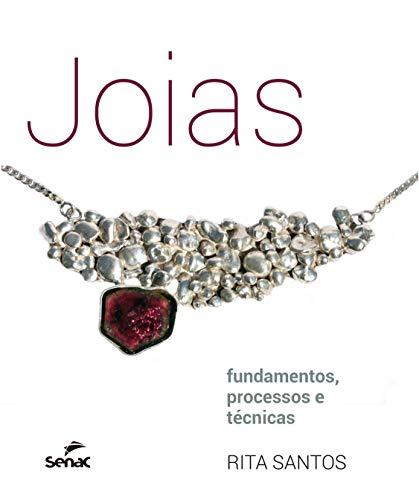 Jóias: Fundamentos, processos e técnicas