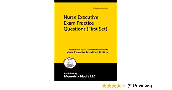 .com: nurse executive exam practice questions (first set ...