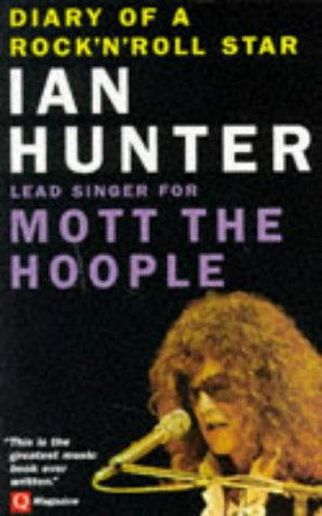 Diary of a Rock 'n' Roll Star: Ian Hunter of Mott the Hoople