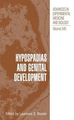 Hypospadias and Genital Development (Advances in Experimental Medicine & Biology)