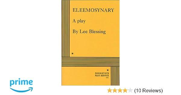 Eleemosynary lee blessing 9780822203544 amazon books fandeluxe Image collections