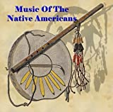 Music Of The Native Americans