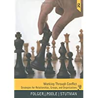 Working Through Conflict: Strategies for Relationships, Groups, and Organizations (7th Edition)