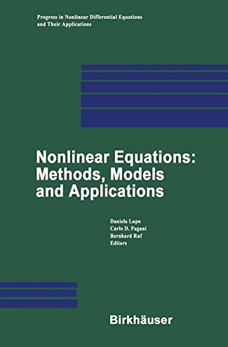 Nonlinear Equations: Methods, Models and Applications (Progress in Nonlinear Differential Equations and Their Applications) ebook
