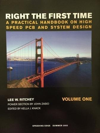 Right the First Time: a Practical Handbook on High Speed Pcb and System Design: 1