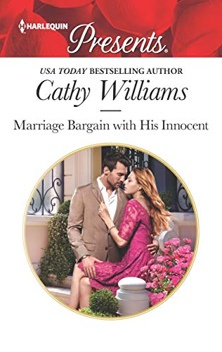 Marriage Bargain with His Innocent (Harlequin Presents Book ()