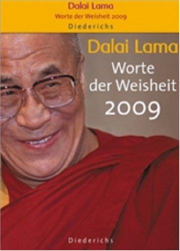 Dalai Lama: Worte der Weisheit 2009