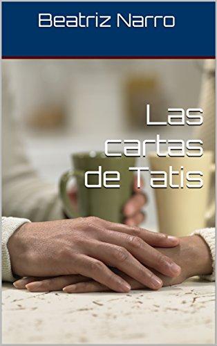 Amazon.com: Las cartas de Tatis (Spanish Edition) eBook ...