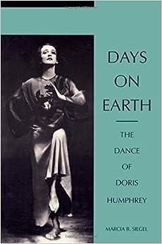 Ebook Descargar Libros Gratis Days On Earth: The Dance Of Doris Humphrey Epub Patria