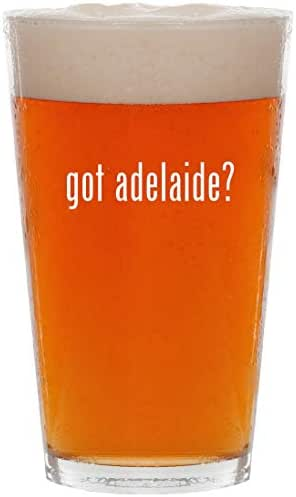 got adelaide? - 16oz All Purpose Pint Beer Glass