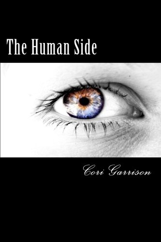 The Human Side: (Sequel to New Beginnings)