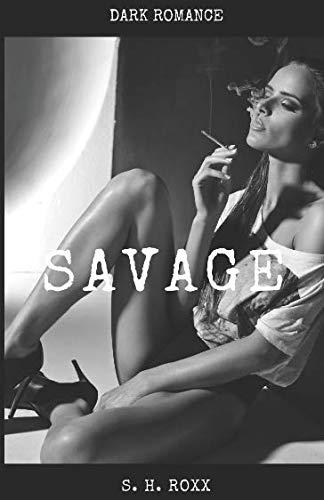 Savage: Dark Romance (German Edition)