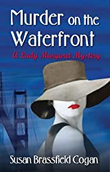 Murder on the Waterfront (The Countess of Chesterleigh Mysteries Book 1)