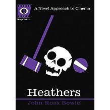 Heathers (Deep Focus)