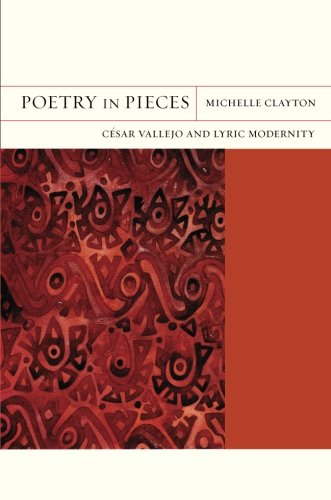 Poetry in Pieces: César Vallejo and Lyric Modernity (FlashPoints)