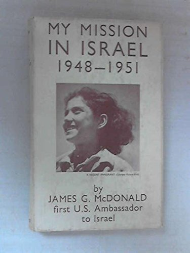 Download MY MISSION IN ISRAEL 1948-1951. PDF