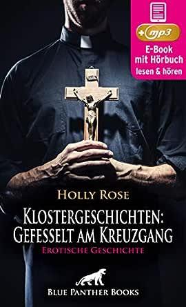Klostergeschichten: Gefesselt am Kreuzgang   Erotische