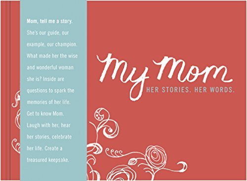 My Mom - Her Story. Her Words.