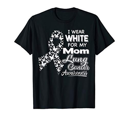 Mens Lung Cancer Awareness T Shirt - I Wear White For My Mom XL Black -