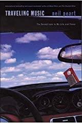 Neil Peart: Traveling Music : The Soundtrack to My Life and Times (Paperback); 2004 Edition Paperback