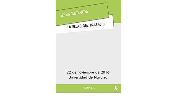 Amazon.com: Huellas del trabajo: Mesa redonda (Spanish ...