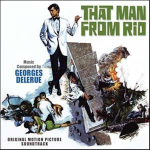 L'Homme De Rio - That Man From Rio