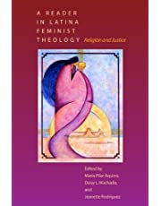 A Reader in Latina Feminist Theology: Religion and Justice