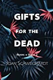 "Joan Schweighardt, ""Gifts for the Dead"" (Five Directions Press, 2019)"