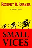 Small Vices (Spenser Mystery)