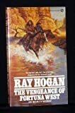 The Vengeance of Fortuna West, Ray Hogan, 0451129199
