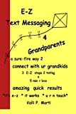 E-Z Text Messaging 4 Grandparents