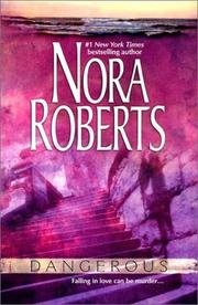 Dangerous by Nora Roberts