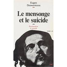 MENSONGE ET LE SUICIDE