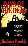 Days of the Dead, Barbara Hambly, 0553581627