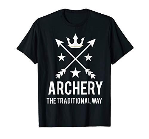 Archery Shirt Archer T Shirt Arrows Gift Traditional Way